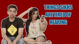 Things SIKH people are tired of hearing - Never say these things to a Sardar |Stereotyping| - ODF