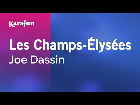 Karaoke Les Champs-Élysées - Joe Dassin *