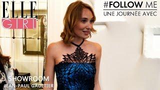 Follow Me, une journée avec... Déborah François | Showroom Gaultier | Exlu ELLE Girl