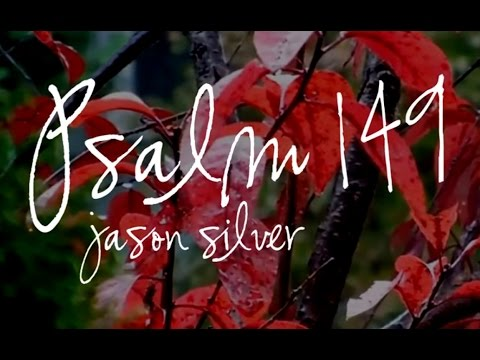🎤 Psalm 149 Song with Lyrics - Sing a New Song by Jason Silver [worship song]