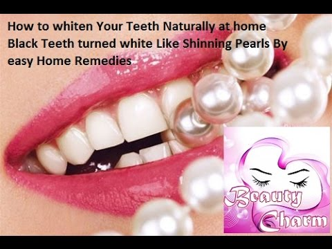 How To Whiten Your Teeth Naturally At Home Black Teeth Turned