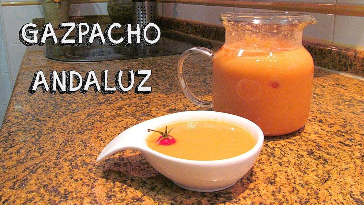 Receta Gazpacho AndaluzYouTube
