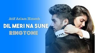 Dil Meri Na Sune Ringtone Download Mp3 | Genius Utkarsh, Ishita | Love Song Ringtone 2018