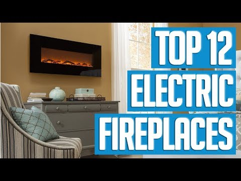 Best Electric Fireplaces 2018 | TOP 12 Electric Fireplace