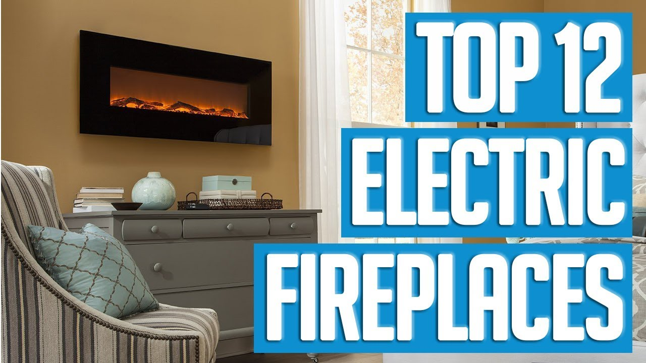 Best Electric Fireplaces 2018 Top 12 Electric Fireplace Youtube