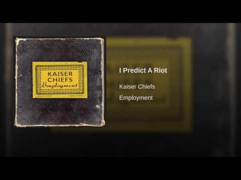 I Predict A Riot