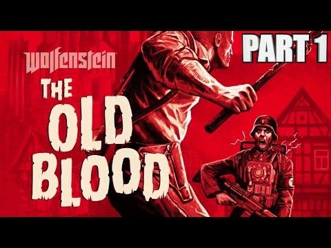 Wolfenstein The Old Blood Walkthrough Part 1
