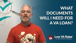 What Documents Will I Need for a VA Home Loan?