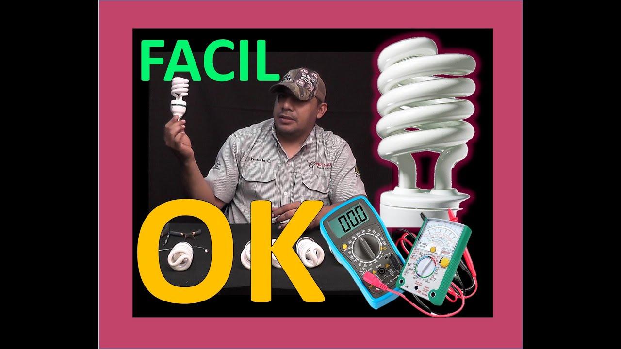 Recuperar bombillo ahorrador fluorescente 2 pasos f cil - Reparacion tv valencia ...