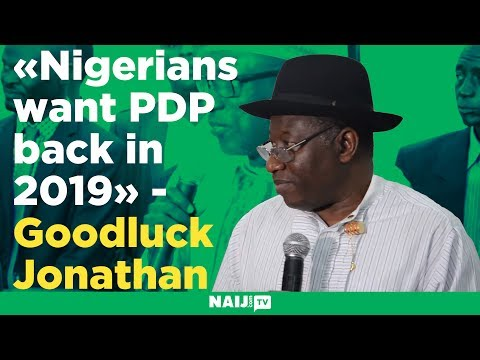 Nigerians want PDP back in 2019 - Goodluck Jonathan declares at PDP Caucus Meeting