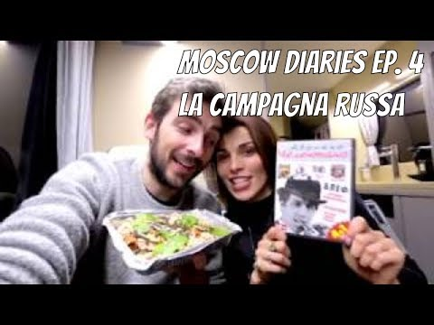 Moscow diaries ep. 4 – La Campagna Russa [SUB ENG RUS]