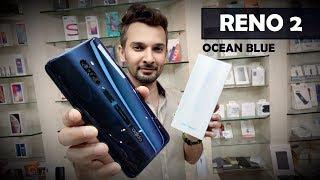 OPPO RENO 2 UNBOXING OCEAN BLUE