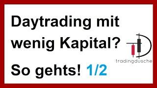Daytrader Daytrading mit kleinem Startkapital so gehts 1/2