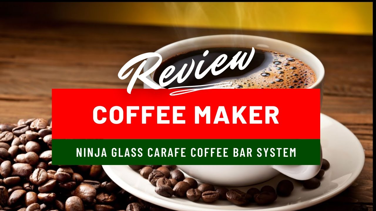Ninja Coffee Bar Glass Carafe System Review - YouTube