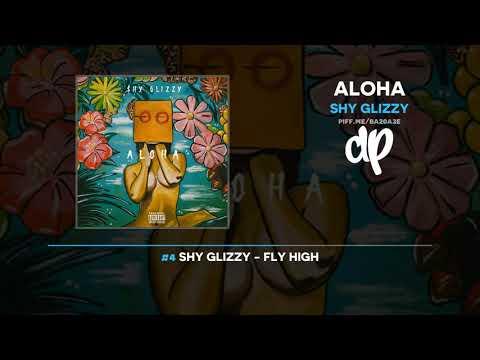 Shy Glizzy - Aloha (FULL MIXTAPE) Mp3