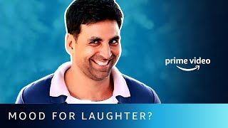 Mood For Laughter Ft. Akshay Kumar | Amazon Prime Video