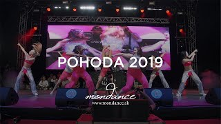 WATCH OUT FOR THIS MONDANCE - Pohoda 2019