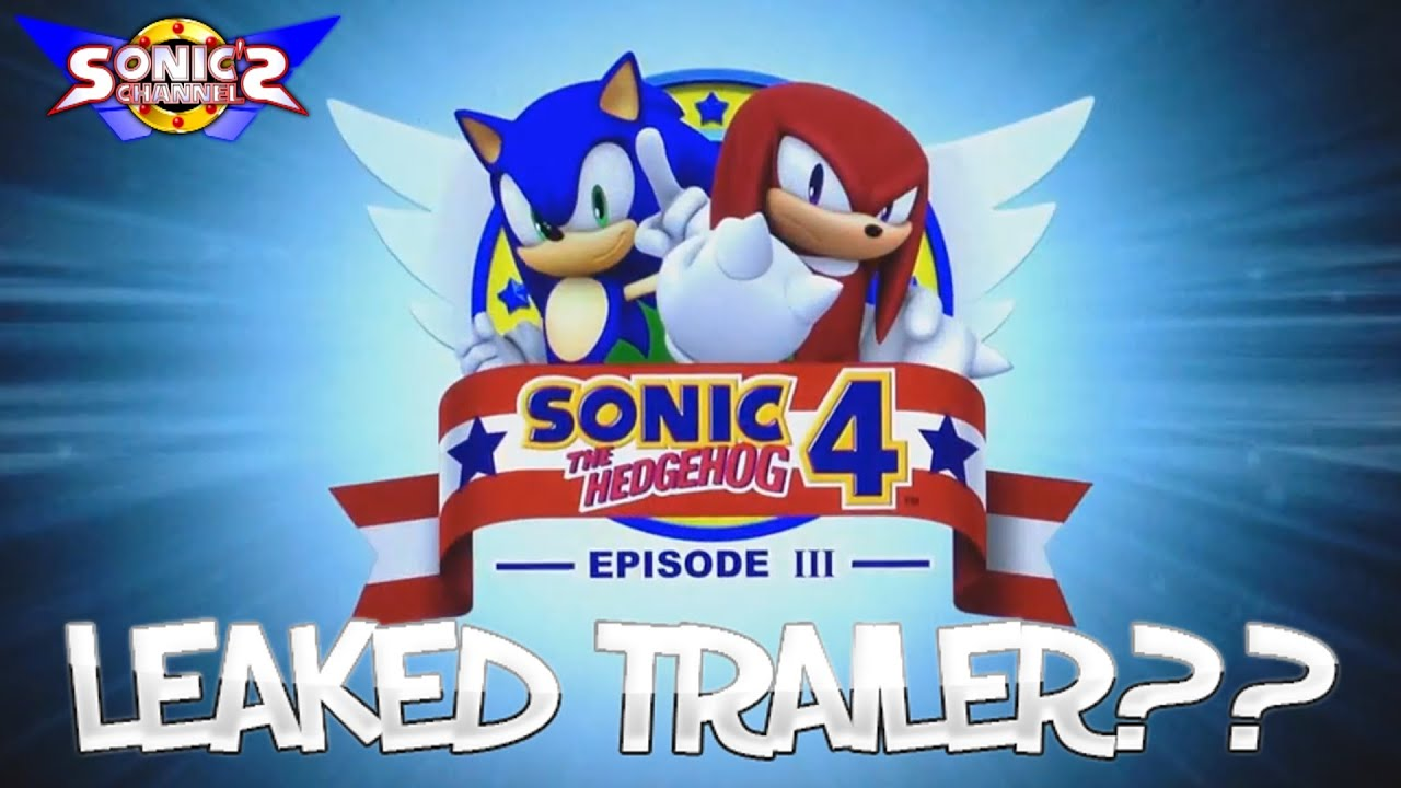 sc april fools sonic 4 episode 3 leaked trailer youtube. Black Bedroom Furniture Sets. Home Design Ideas