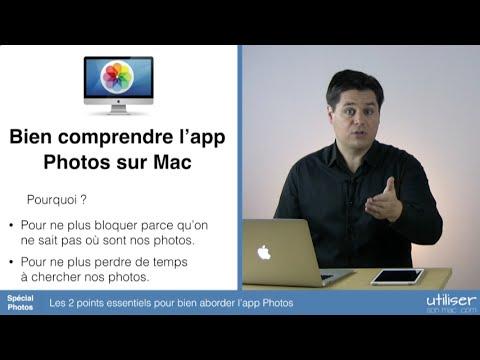 Les 2 points essentiels pour bien aborder l'app Photos sur Mac