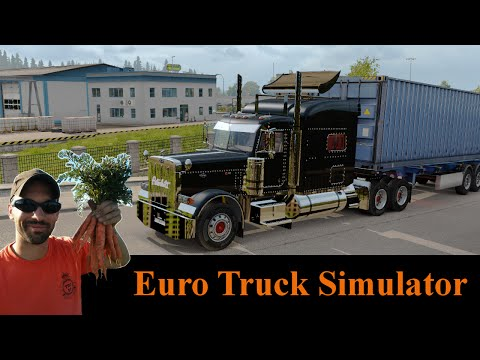 Euro Truck Simulator 2 - A Canadian trucker in Europe