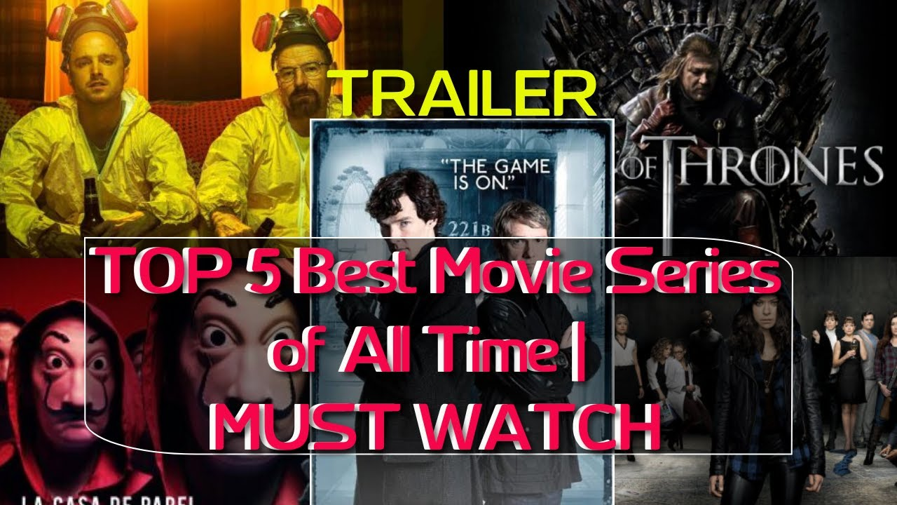 Download TOP 5 BEST MOVIE SERIES OF ALL TIME   MUST WATCH