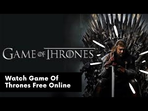 How To Watch Game Of Thrones Final Season Free Online !!!