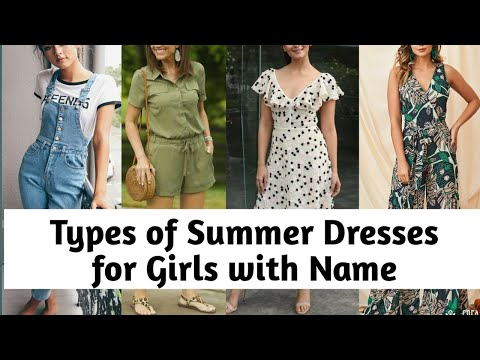 Types of summer dresses for girls with names || TRENDY || GIRLS