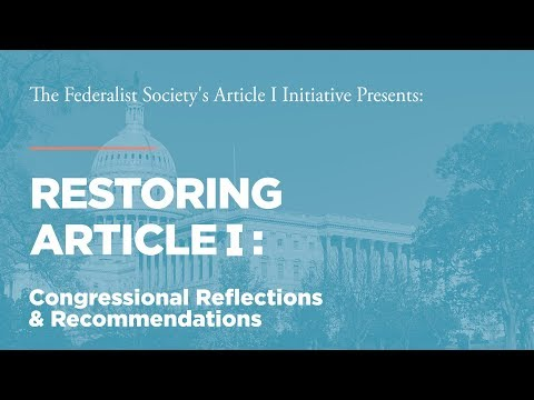 Congressional Reflections and Recommendations [Restoring Article I]