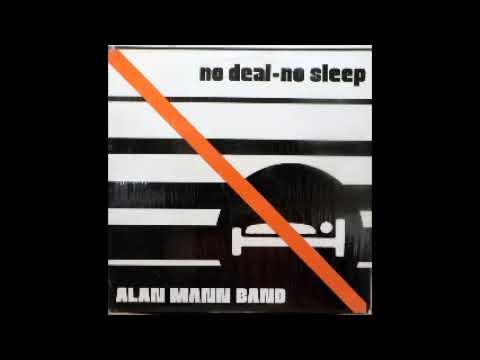 Alan Mann Band-  no deal-no sleep EP 1981- Philadelphia