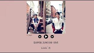 [韓繁中字] SUPER JUNIOR-D&E - Livin' In