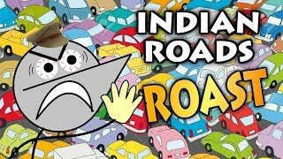 THIS IS INDIAN ROADS | Angry Prash