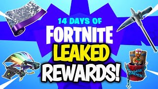 14 Days Of Fortnite All Rewards LEAKED! All Rewards From 1-14