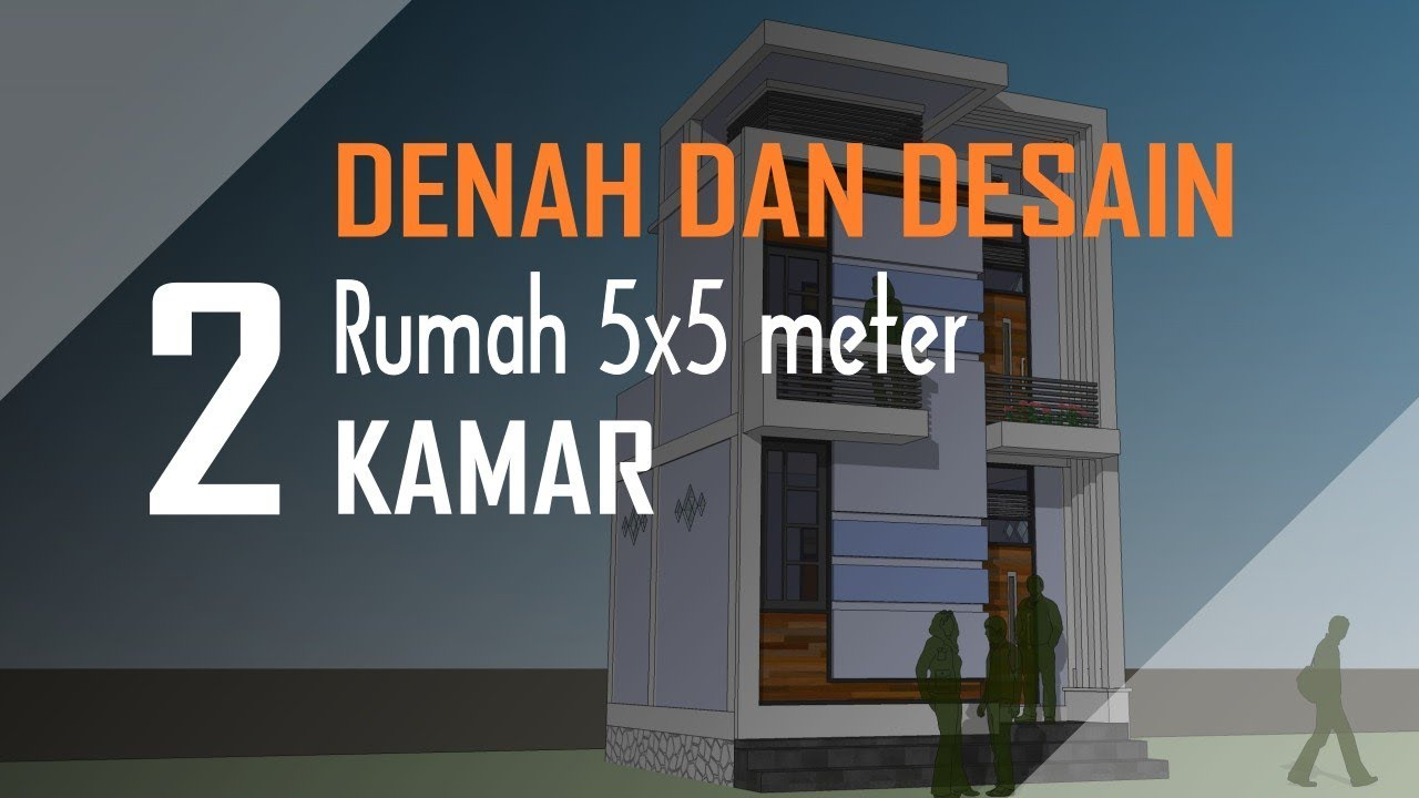 DENAH Dan DESAIN Rumah 5x5 Meter 2 Lantai