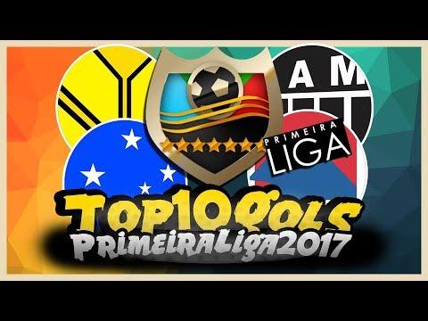 Top 10: Gols Mais Bonitos - Primeira Liga 2017