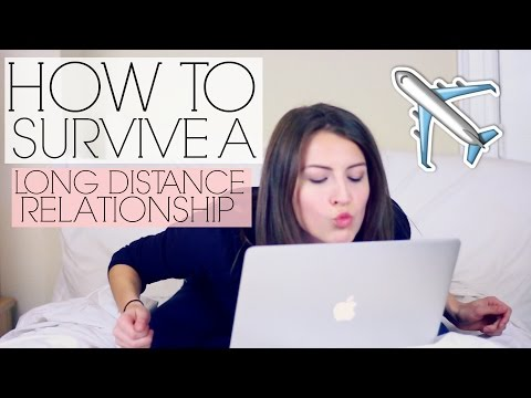 Advice On How to Survive a Long Distance Relationship