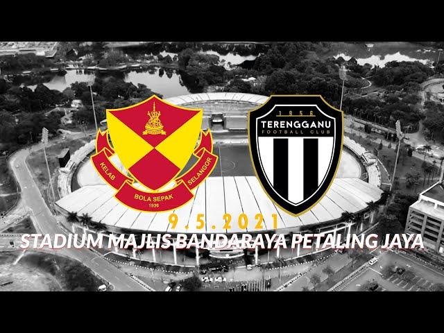 PROMO MATCH SELANGOR FC vs TERENGGANU FC