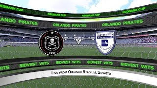 Nedbank Cup | Last 32 | Orlando Pirates v Bidvest Wits | Highlights