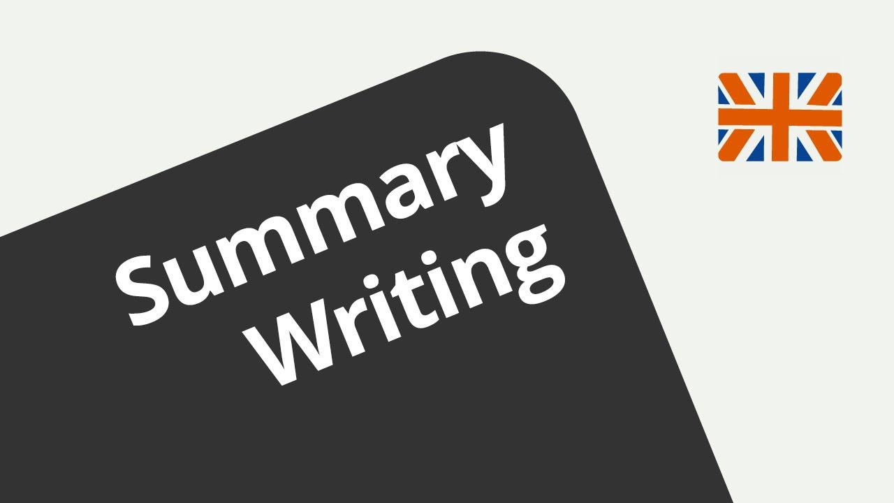 Wie Schreibt Man Eine Summary Summary Writing Englisch