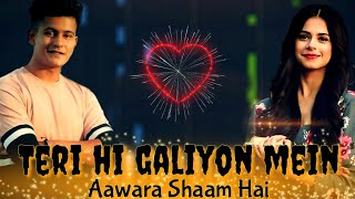 Aawara Shaam Hai Full Song Lyrics | Gaana Originals /Meet Bros Ft. Piyush Mehroliyaa
