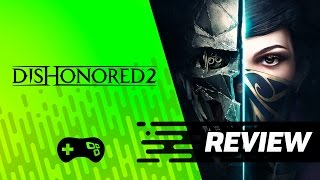 Dishonored 2 [Review] - TecMundo Games