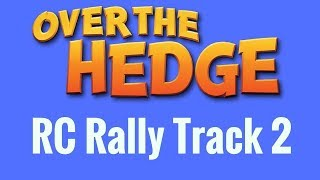 Over The Hedge - Mini-Game - RC Rally Track 2