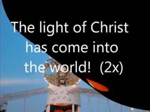 The Light of Christ [with lyrics]