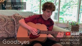 Post Malone - Goodbyes ft. Young Thug (Acoustic Cover by Tyler Larson)