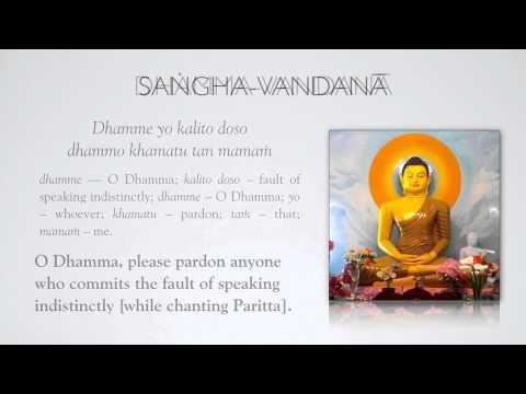 Paritta 3: Dhamma-Sangha Vandana
