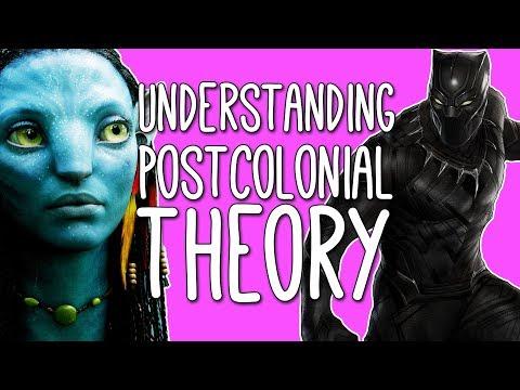 Postcolonialism: WTF? An Intro To Postcolonial Theory