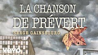 Serge Gainsbourg - La chanson de Prévert (Clip Officiel)