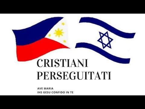 CRISTIANI PERSEGUITATI IN ISRAELE E IN FILIPPINE