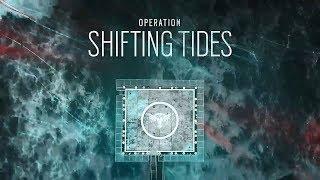 ОБЗОР ОПЕРАЦИИ SHIFTING TIDES/ШИФТ И АЛЬТ RainbowSix:Siege (НОВЫЕ ОПЕРАТИВНИКИ И ФИЧИ)