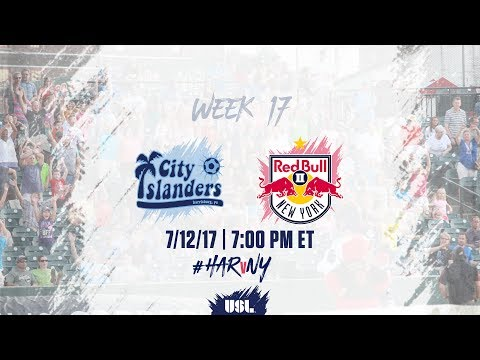 USL LIVE - Harrisburg City Islanders vs New York Red Bulls II 7/12/17