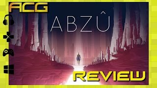 """Abzu Review """"Buy, Wait for Sale, Rent, Never Touch?"""""""